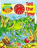 img - for Tell the Time (Brimax Interactive S.) book / textbook / text book