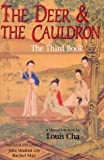 The Deer and the Cauldron: The Third Book