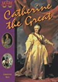 Christine Hatt Catherine the Great (Judge for Yourself)