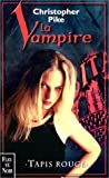 La vampire. 3, Tapis rouge (French Edition)
