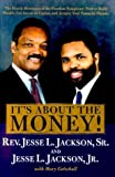 It's About the Money! The Fourth Movement of the Freedom Symphony: How to Build Wealth, Get Access..