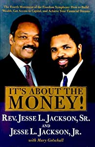 51B2SDETR8L. SL300  Yes, Jesse Jackson Jr., Its All About the Money, But Your Money, Not Private Campaign Funds
