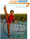 I Am a Gymnast (Young Dreamers)