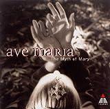 アヴェ・マリア-究極の愛と安らぎ