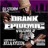 echange, troc Killa Kyleon & DJ Storm - Drank Epidemic 2