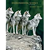 Environmental Science: Toward A Sustainable Future (10th Edition) ~ Richard T. Wright
