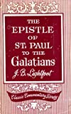 img - for Epistle of St. Paul to the Galatians: With introductions, notes, and dissertations (Classic commentary library) book / textbook / text book