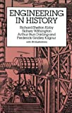 Engineering in History (Dover Civil and Mechanical Engineering) (0486264122) by Richard Shelton Kirby