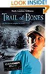 Trail of Bones: Danger Boy Episode 3