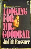 Lookng Mr Goodbar R (067144221X) by Judith rossner