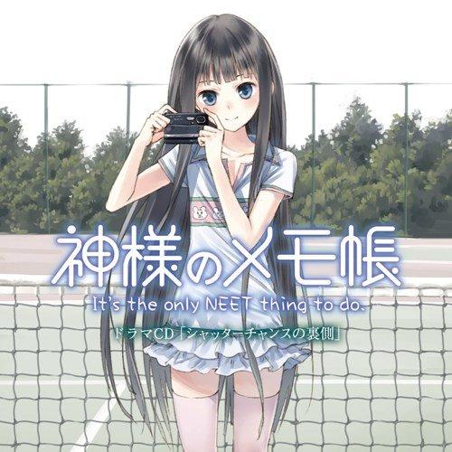 TVアニメ 神様のメモ帳 ドラマCD シャッターチャンスの裏側