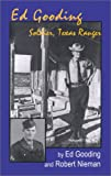 img - for Ed Gooding: Soldier, Texas Ranger book / textbook / text book