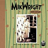 Mikwright, Ltd : 2005 Desk Calendar (MikWright)
