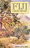 img - for Fiji: A Short History book / textbook / text book