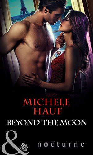 Michele Hauf - Beyond the Moon (Mills & Boon Nocturne) (In the Company of Vampires - Book 3)