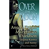 Over the Moon ~ Angela Knight
