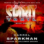 Spirit Trail | Darrel Sparkman