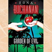 Garden of Evil: A Britt Montero Novel (       UNABRIDGED) by Edna Buchanan Narrated by Erin Bennett