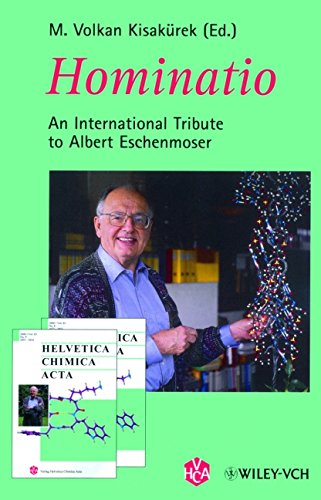 Hominatio: An International Tribute to Albert Eschenmoser