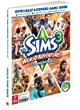 The Sims 3: World Adventure: Prima's Official Game Guide (Prima Official Game Guides)
