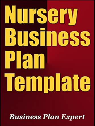 Business plan for a nursery template