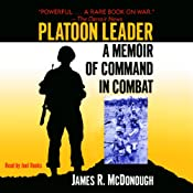Platoon Leader: A Memoir of Command in Combat | [James R. McDonough]