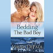Bedding the Bad Boy: Dalton Brothers Novels | Virna DePaul