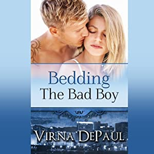 Bedding the Bad Boy: Dalton Brothers Novels | [Virna DePaul]