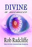 DIVINE - a memoir: The Divine Chronicles Prequel