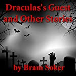 Dracula's Guest and Other Stories | Bram Stoker