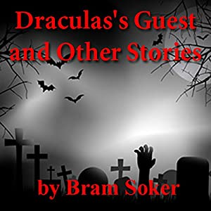 Dracula's Guest and Other Stories Audiobook