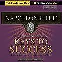 Napoleon Hill's Keys to Success: The 17 Principles of Personal Achievement Hörbuch von Napoleon Hill Gesprochen von: Joe Slattery