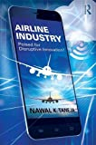 img - for Airline Industry: Poised for Disruptive Innovation? book / textbook / text book