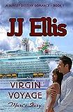 Virgin Voyage - Mari's Story (Second Edition): A Sunset Destiny Romance