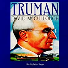 Truman Audiobook by David McCullough Narrated by Nelson Runger