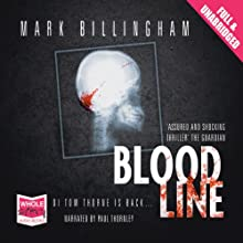 Bloodline: A Tom Thorne Novel Audiobook by Mark Billingham Narrated by Paul Thornley