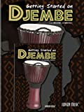 How to Play Djembe Getting Started on Djembe DVD/Book