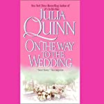On the Way to the Wedding | Julia Quinn