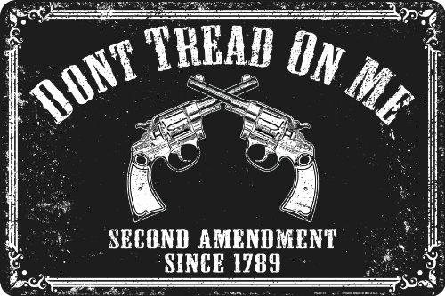 Don't Tread on My Second Amendment Rights Metal Sign 12 X 18