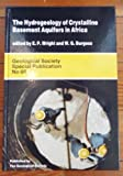 img - for The Hydrogeology of Crystalline Basement Aquifers in Africa (Geological Society Special Publication) book / textbook / text book
