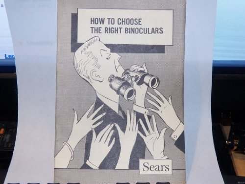 How To Choose The Right Binoculars By Sears