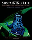 img - for Sustaining Life: How Human Health Depends on Biodiversity (2008-05-15) book / textbook / text book