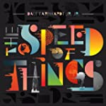 The Speed of Things [Vinilo]