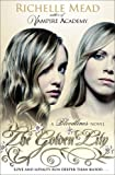 Richelle Mead Bloodlines: The Golden Lily (book 2)