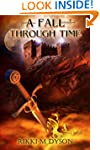 A Fall Through Time: Book 1 (Stacey S...