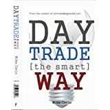 Day Trade the Smart Way