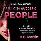 Patchwork People, Book 2 Hörbuch von D B Martin Gesprochen von: Rob Groves