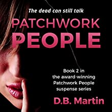 Patchwork People, Book 2 | Livre audio Auteur(s) : D B Martin Narrateur(s) : Rob Groves