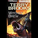 Witches' Brew: Magic Kingdom of Landover, Book 5 (       UNABRIDGED) by Terry Brooks Narrated by Dick Hill