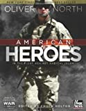 American Heroes: In the Fight Against Radical Islam (War Stories (B&H Publishing)) (0805447113) by North, Oliver